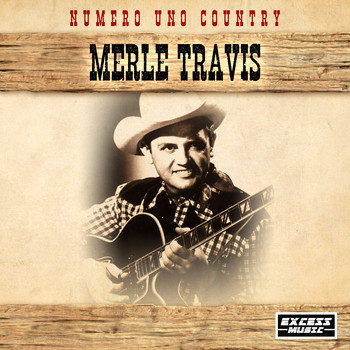 Merle Travis - Numero Uno Country