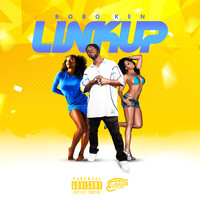 BoBo Ken - Link Up (Explicit)