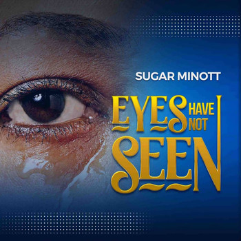 Sugar Minott - Eyes Have Not Seen