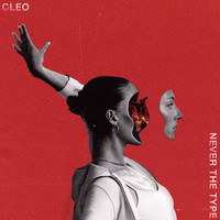 Cleo - Never the Type