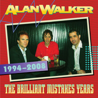 Alan Walker - The Brilliant Mistakes Years (1994-2008)
