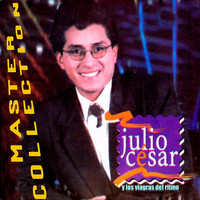 Julio César y los Viagras del Ritmo - Master Collection