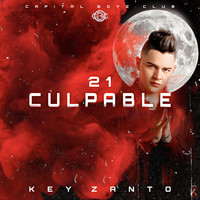 Key Zanto - 21 Culpable (Explicit)