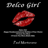 Paul Marturano - Delco Girl