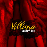 Jersey One - Villana (Explicit)