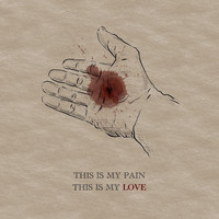 Micah Rodriguez - This Is My Pain, This Is My Love
