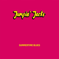 Jumpin' Jacks - Summertime Blues