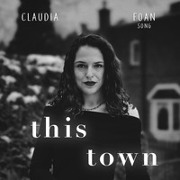 Foan Song - This Town (feat. Claudia)