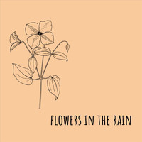 Flowers in the Rain - All Those Lies