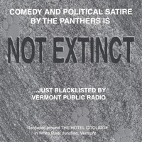 Panthers - NOT EXTINCT...Just Blacklisted By Vermont Public Radio