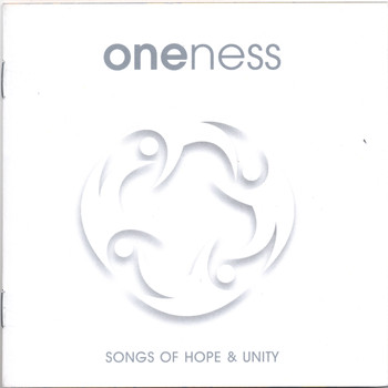 oneNess - Songs of Hope & Unity