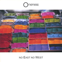 oneNess - No East No West