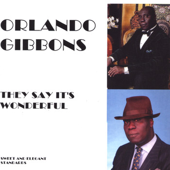Orlando Gibbons - They Say It's Wonderful