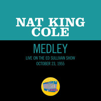 Nat King Cole - Nature Boy/Mona Lisa/Too Young/Walkin' My Baby Back Home (Medley/Live On The Ed Sullivan Show, October 23, 1955)