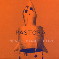 Pastora - Music Minus Film