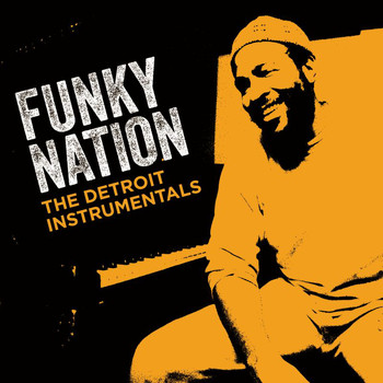 Marvin Gaye - Funky Nation: The Detroit Instrumentals