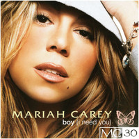 Mariah Carey - Boy (I Need You) - EP