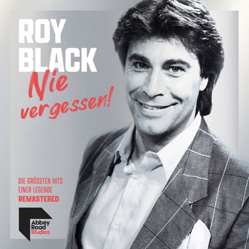 Roy Black - Ganz in Weiß (Remastered 2021)