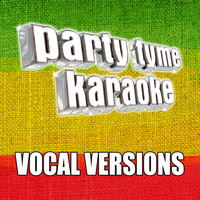 Party Tyme Karaoke - Party Tyme Karaoke - Reggae Hits 1 (Vocal Versions)