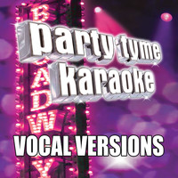 Party Tyme Karaoke - Party Tyme Karaoke - Show Tunes 6 (Vocal Versions)