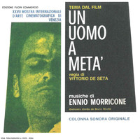 Ennio Morricone - Un uomo a metà (Original Motion Picture Soundtrack)
