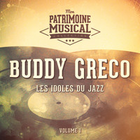 Buddy Greco - Les Idoles Du Jazz: Buddy Greco, Vol. 1