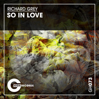 Richard Grey - So in Love