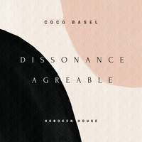 Coco Basel - Dissonance Agreable