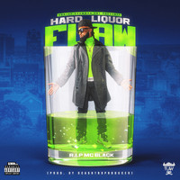 Flaw - HARD LIQUOR (Explicit)