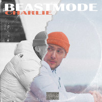 Charlie - Beastmode (Explicit)