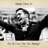 Sammy Davis Jr. - It's All Over But The Swingin' (Remastered 2021)