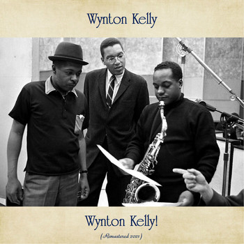 Wynton Kelly - Wynton Kelly! (Remastered 2021)