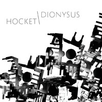 Dionysus - Hocket