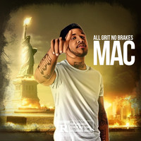 MAC - All Grit No Brakes (Explicit)