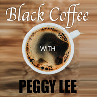 Peggy Lee - Black Coffee (With)