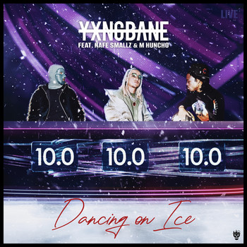 Yxng Bane - Dancing On Ice (feat. Nafe Smallz & M Huncho) (Explicit)