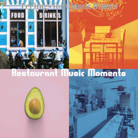 Restaurant Music Moments - Feelings for Classic Diners
