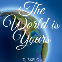 DJ SKELO / - The World is Yours