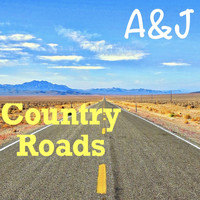 A&J / - Country Roads