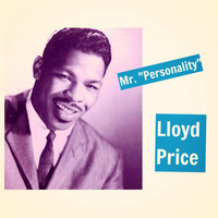 "Lloyd Price - Mr. ""Personality"""