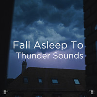 "Sounds Of Nature : Thunderstorm, Rain, Thunder Storms & Rain Sounds and BodyHI - !!!"" Fall Asleep To Thunder Sounds ""!!!"