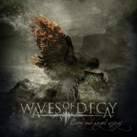Waves of Decay - Burn Your Angel Wings