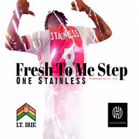 Stainless - Fresh to Me Step