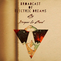 Draper Le Bond - Broadcast of Electric Dreams