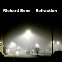 Richard BONE - Refraction