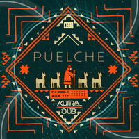 Kutral Dub - Puelche