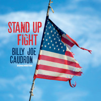 Billy Joe Caudron - Stand up Fight