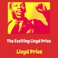 Lloyd Price - The Exciting Lloyd Price