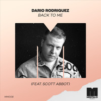 Dario Rodriguez - Back to Me (feat. Scott Abbot)