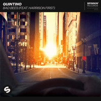 Quintino - Bad Bees (feat. Harrison First) (Explicit)